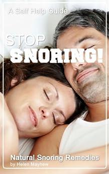 STOP Snoring!: Natural Snoring Remedies by [Mayhew, Helen]