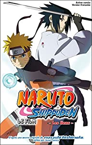 Naruto Shippuden Le Film Edition simple Les Liens
