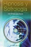 Hipnosis y Sofrología + CD (PSICOLOGÍA)