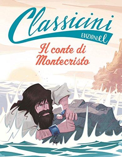 Il conte di Montecristo da Alexandre Dumas. Ediz. a colori di Pierdomenico Baccalario