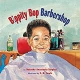 [( Bippity Bop Barbershop[ BIPPITY BOP BARBERSHOP ] By Tarpley, Natasha Anastasia ( Author )Jan-01-2009 Paperback By Tarpley, Natasha Anastasia ( Author ) Paperback Jan - 2009)] Paperback