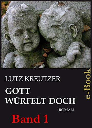 Gott würfelt doch - Abgrund: (Band 1)