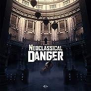 Neoclassical Danger
