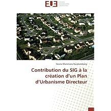 Contribution du SIG à la création d'un Plan d'Urbanisme Directeur