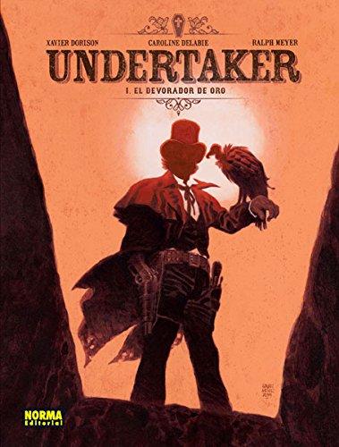 Descargar Libro Undertaker 1. El devorador de oro de Dorison y Meyer