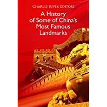 A History of Some of China's Most Famous Landmarks (English Edition)