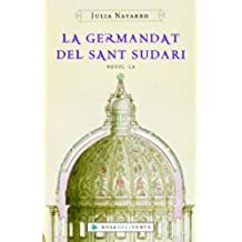 La germandat del Sant Sudari (Catalan Edition)
