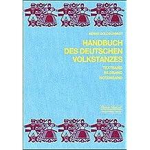 Handbuch des deutschen Volkstanzes. 3 Bde.