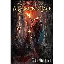 A Goblin's Tale (The Iron Teeth Book 1) (English Edition)