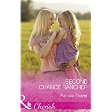 Second Chance Rancher (Mills & Boon Cherish) (Rocky Mountain Twins, Book 2)