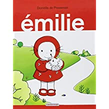 Emilie, Tome 1 :