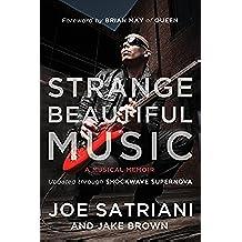 Strange Beautiful Music: A Musical Memoir (English Edition)