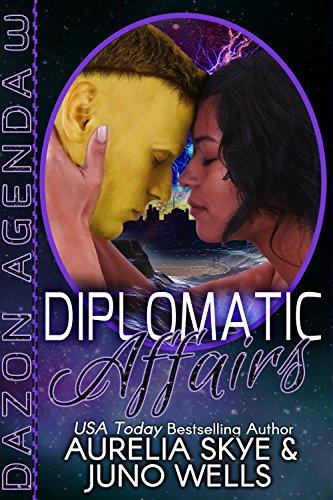 Diplomatic Affairs (Dazon Agenda Book 3)