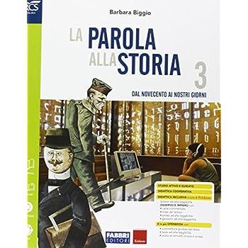 La Parola Alla Storia. Openbook-Osservo E Imparo-Extrakit. Per La Scuola Media. Con E-Book. Con Espansione Online: 3