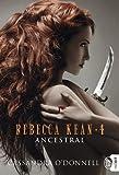 rebecca kean tome 4 ancestral