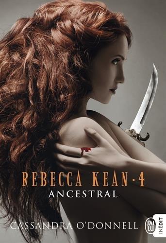 Book's Cover of Rebecca Kean Tome 4  Ancestral