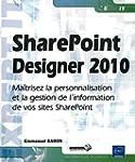 SharePoint Designer 2010 - Ma�trisez...