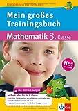 Mein großes Trainingsbuch Mathematik: Alles für die 3. Klasse