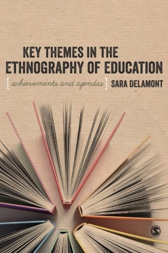 Key Themes in the Ethnography of Education (BSA New Horizons in Sociology) by Sara Delamont (2013-12-20)