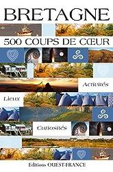 Bretagne : 500 Coups de coeur
