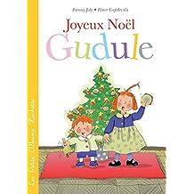 Joyeux Noël, Gudule !