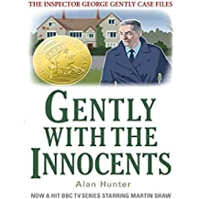 Gently with the Innocents (Inspector George Gently Series)