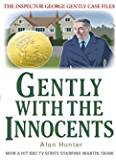 Gently with the Innocents (Inspector George Gently Series Book 17)
