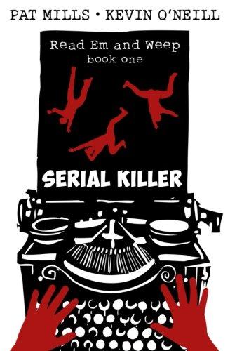 Serial Killer: Volume 1 (Read Em and Weep)