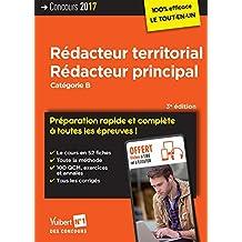Concours Rédacteur territorial et Rédacteur principal - Catégorie B - Préparation rapide et complète à toutes les épreuves - Concours 2017