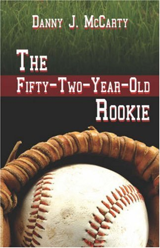 The Fifty-Two-Year-Old Rookie Cover Image
