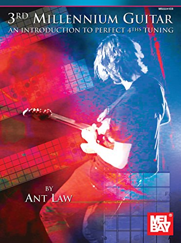3rd Millenium Guitar: An Introduction to Perfect 4th Tuning ...