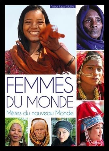 Femmes du Monde - Mères du nouveau Mond...