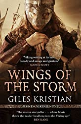 Wings of the Storm: (The Rise of Sigurd 3) by Giles Kristian (2017-06-15)