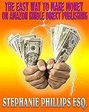 The Easy Way to Make Money on Amazon Kindle Direct Publishing (English Edition)