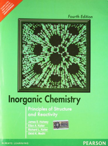 Inorganic Chemistry: Principles of Structure and Reactivity por James E. Huheey