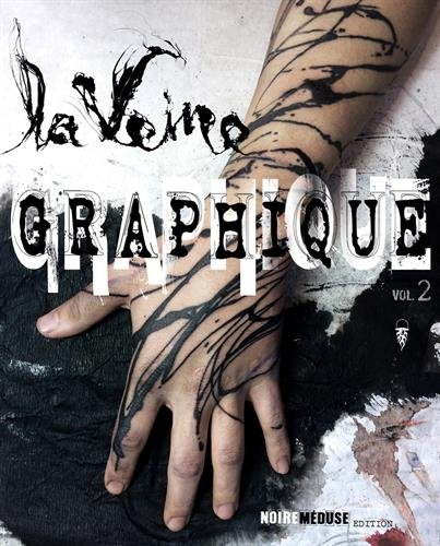 La Veine Graphique : Volume 2