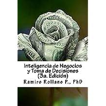 Inteligencia de Negocios y Toma de Decisiones (3a. Edición) (Spanish Edition)