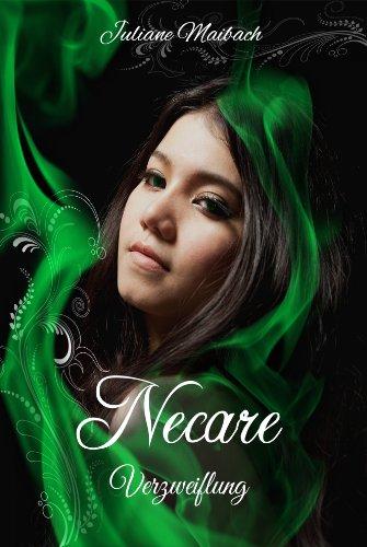 Necare (Verzweiflung 4) von [Maibach, Juliane]