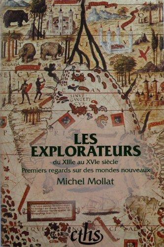 Les explorateurs du XIII au XVIe siècle : premiers regards, numéro 9