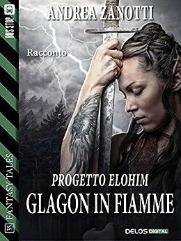 Glagon in fiamme (Fantasy Tales) di [Andrea Zanotti]