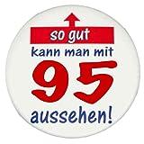 95. GEBURTSTAG BUTTON: So gut kann man mit 95 aussehen – Grosser Vintage Premium Sticker, Ø 57 mm, HighRes Druck, brillante Farben, mit Schutzlaminierung vorne