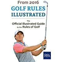 Golf Rules Illustrated: 2016–2017 (Royal & Ancient) (English Edition)