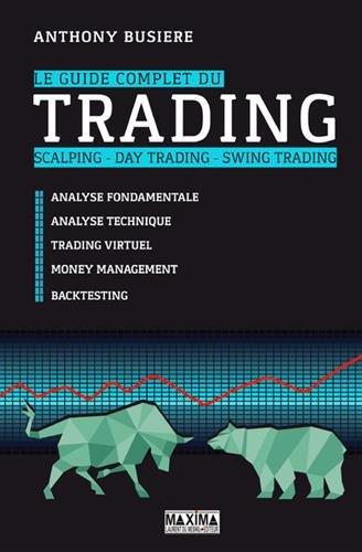 Le guide complet du trading par Anthony Busiere