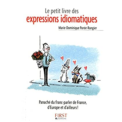 Petit livre de - Les expressions idiomatiques (Le petit livre de)