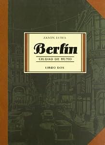 berlin: Berlin Ciudad De Humo 2ヲed (Sillón Orejero)