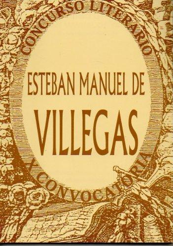 X Concurso Literario Esteban Manuel De Villegas Nájera Mayo. 1999