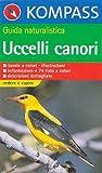 Guida naturalistica n. 1204. Uccelli canori