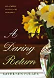 A Daring Return (Avalon Romance)