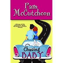 Chasing Baby: A Romantic Comedy (English Edition)