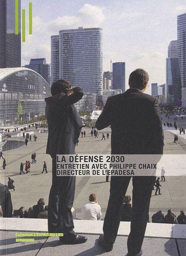 La défense 2030 : Entretien avec Philippe Chaix, directeur de l'EPADESA par Michèle Leloup